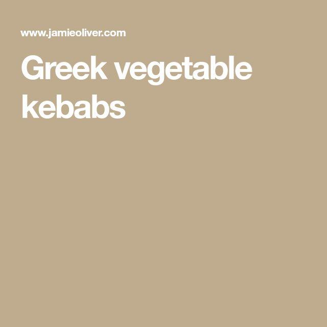 Greek vegetable kebabs