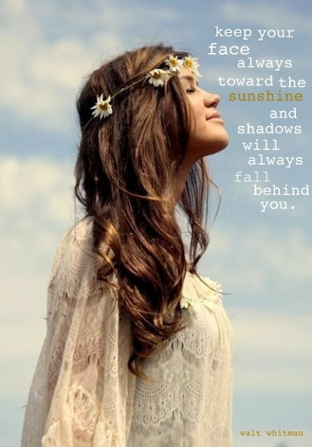 When my mom was dying,I found this quote and gave her.Now when the sun finds my face..I smile and tell her hi.