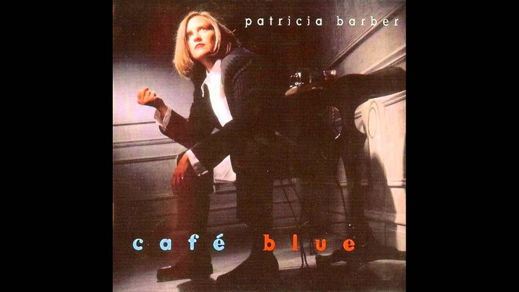 Patricia Barber - Nardis [HD Quality] [Cafe Blue] [Track 11]