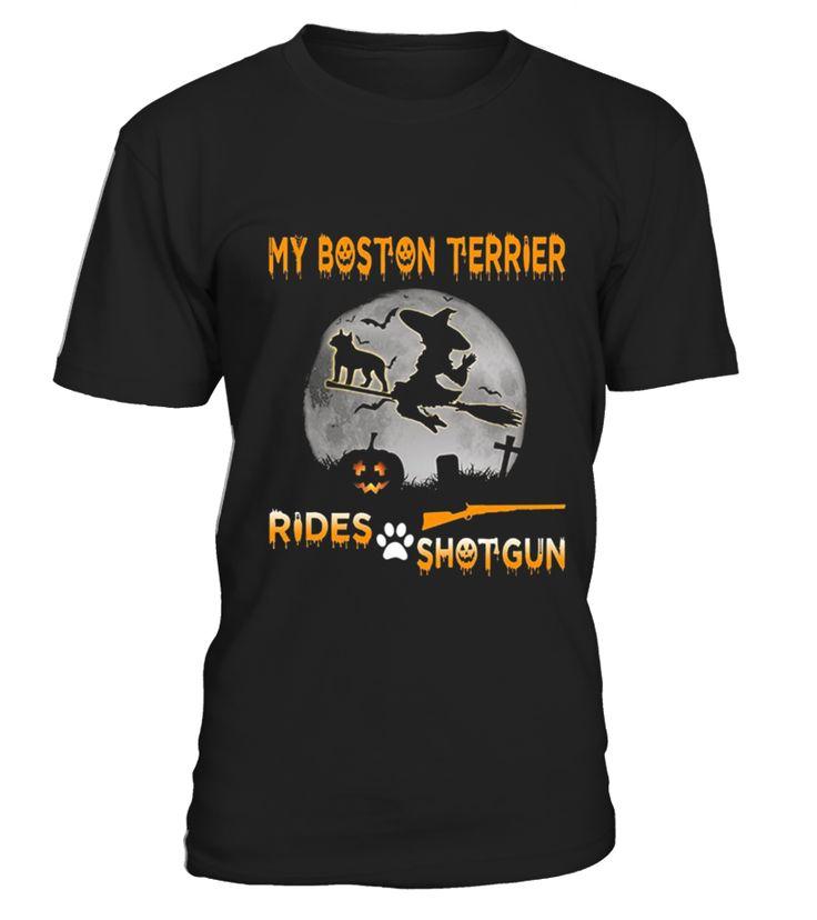 My Boston Terrier Rides Shotgun  hallowen#tshirt#tee#gift#holiday#art#design#designer#tshirtformen#tshirtforwomen#besttshirt#funnytshirt#age#name#october#november#december#happy#grandparent#blackFriday#family#thanksgiving#birthday#image#photo#ideas#sweetshirt#bestfriend#nurse#winter#america#american#lovely#unisex#sexy#veteran#cooldesign#mug#mugs#awesome#holiday#season#cuteshirt