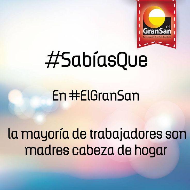 #SabíasQue en #ElGranSan la mayoría de trabajadores son madres cabeza de hogar.  #ColombianoCompraColombiano  #SoyCapaz de creer en mi país!