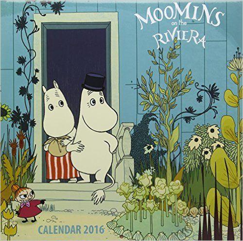 Moomins on the Riviera wall calendar 2016 (Art calendar) (Square): Amazon.co.uk: Flame Tree Publishing: 9781783614608: Books