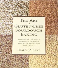 The Art of Gluten-Free Sourdough Baking  PDF for gluten free sourdough starter and water kefir