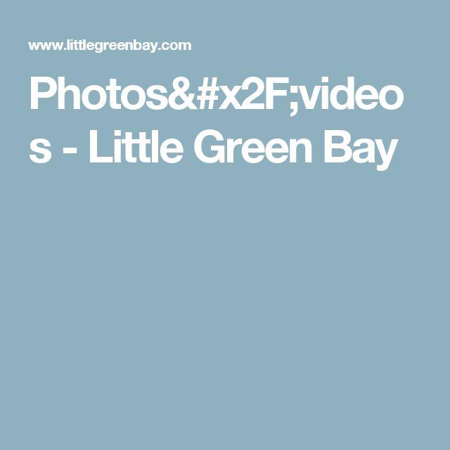 Photos/videos - Little Green Bay