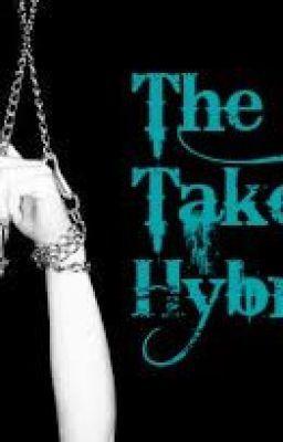 The Taken Hybrid #wattpad #werewolf
