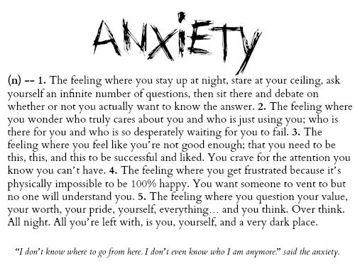 Or it just gets really hard to breathe and you think you're dying. That's what anxiety is to me anyway...