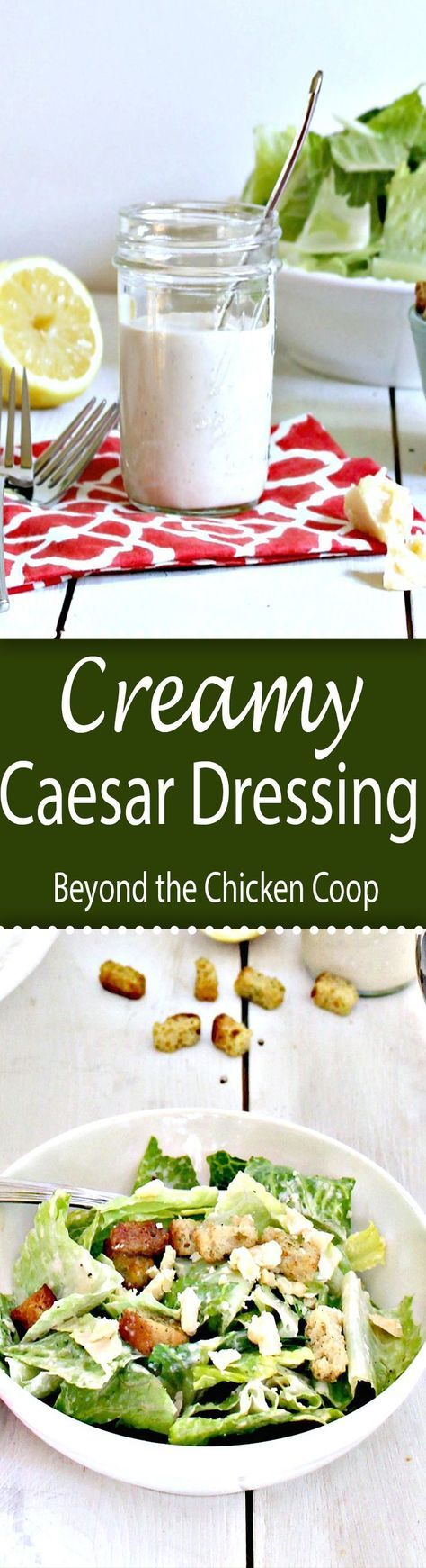 Creamy Caesar Salad dressing. Perfect to make ahead of time and add to your salad when you are ready.