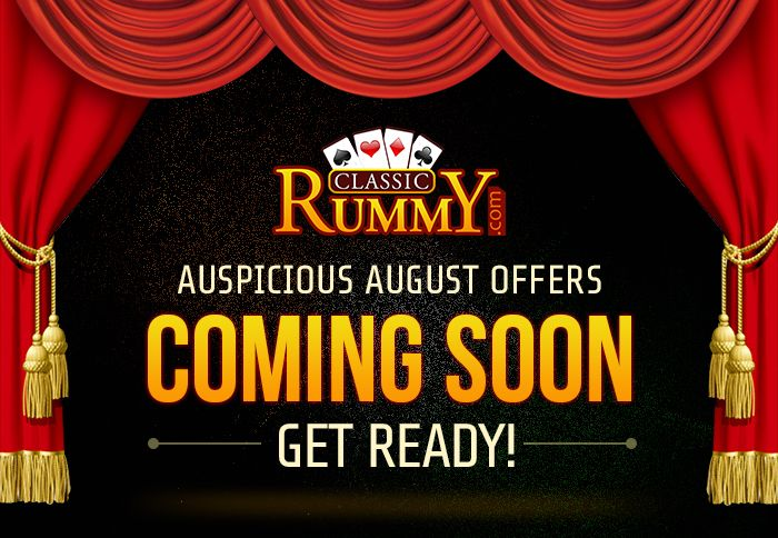 Auspicious August offers coming up soon! Be ready to pounce on them!  https://www.classicrummy.com/all-promotions?link_name=CR-12  #augustoffers #august #rummy #classicrummy #onlinerummy #rummygames