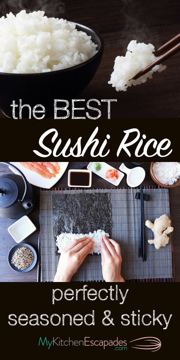 The Best Sushi Rice Recipe - it turns out perfectly seasoned and sticky every time. Use it to make sushi rolls or sashimi. Very easy to make and stores well