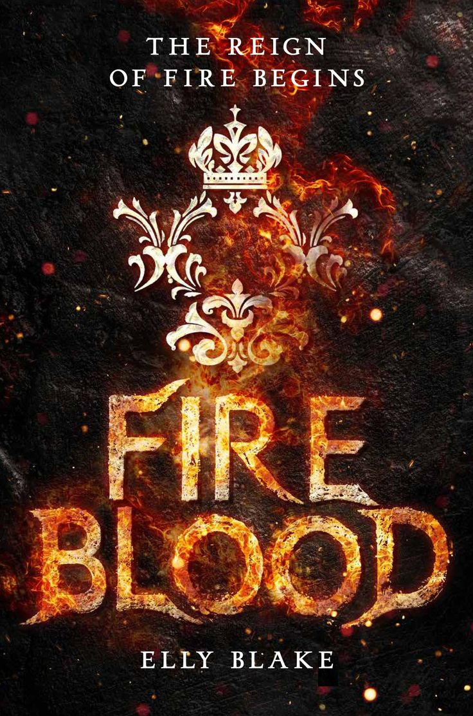 Us #coverreveal Fireblood (frostblood Saga, #2) By Elly Blake
