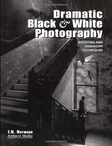 Dramatic black white photography shooting and darkroom techniques · black and white photographyphotography booksdigital photographybest