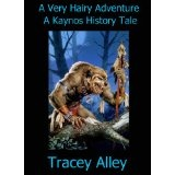 A Very Hairy Adventure - A Kaynos History Tale (Kaynos History Tales) (Kindle Edition)By Tracey Alley