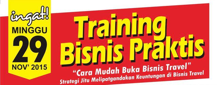 TRAINING BISNIS PRAKTIS