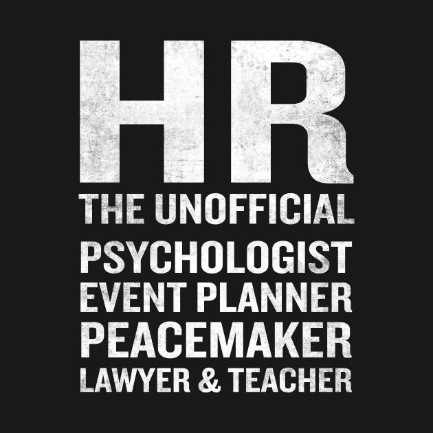 Check out this awesome 'Human Resources Funny HR Unofficial Quote