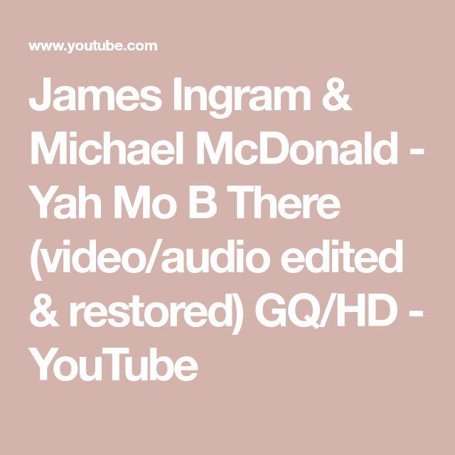 James Ingram & Michael McDonald - Yah Mo B There (video/audio edited & restored) GQ/HD - YouTube