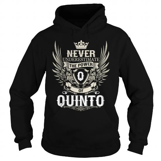 Never Underestimate the power of a QUINTO #name #tshirts #QUINTO #gift #ideas #Popular #Everything #Videos #Shop #Animals #pets #Architecture #Art #Cars #motorcycles #Celebrities #DIY #crafts #Design #Education #Entertainment #Food #drink #Gardening #Geek #Hair #beauty #Health #fitness #History #Holidays #events #Home decor #Humor #Illustrations #posters #Kids #parenting #Men #Outdoors #Photography #Products #Quotes #Science #nature #Sports #Tattoos #Technology #Travel #Weddings #Women