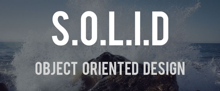 S.O.L.I.D: The First 5 Principles of Object Oriented Design