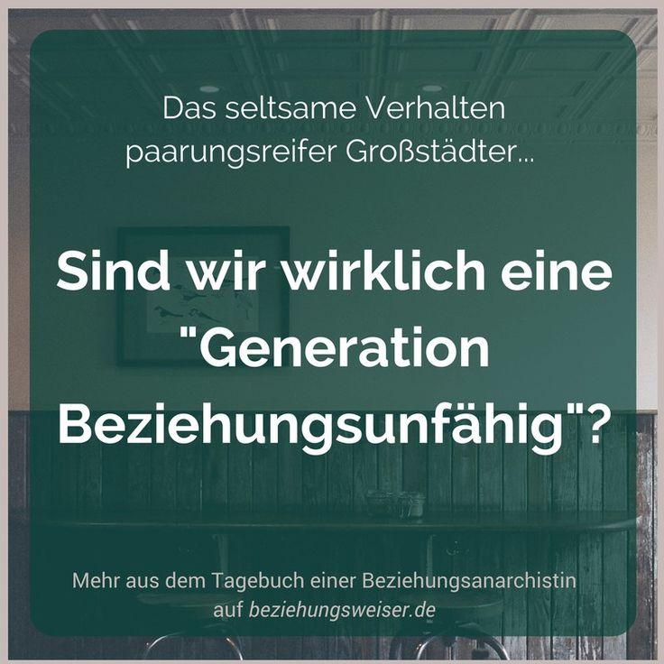 """""""Generation Beziehungsunfähig""""?! Ich finde ja, das ist keine Diagnose, die wir auf uns sitzen lassen müssen. Oder?"""