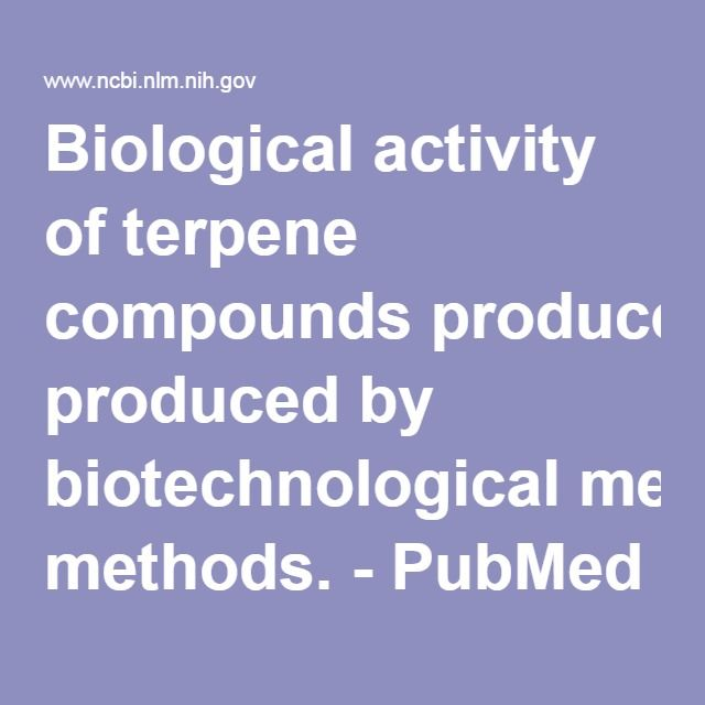 Biological activity of terpene compounds produced by biotechnological methods. - PubMed - NCBI