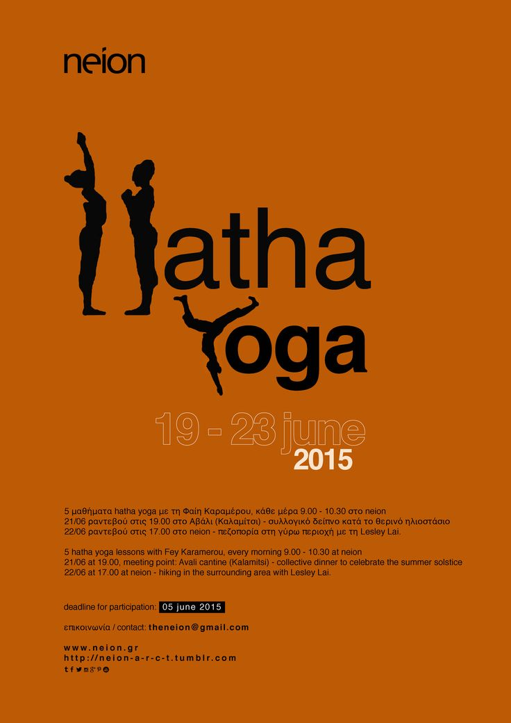 Hatha Yoga @ neion, Lefkada GR 19 - 23 / 06 Hatha yoga every morning at 9.00 21/06 Celebration of summer solstice at Avali Beach (Avali cantine) 22/06 Hiking in the surrounding area with Lesley Lai
