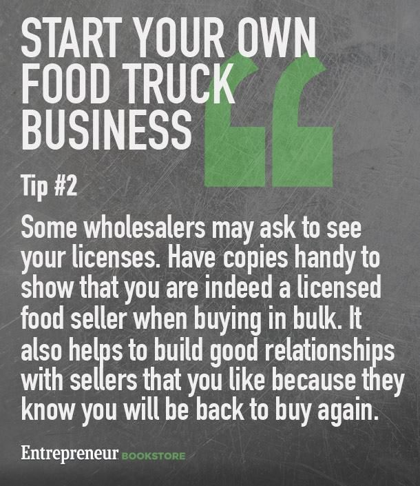 Tips to to have your own food truck business: Keep copies handy of your licenses.