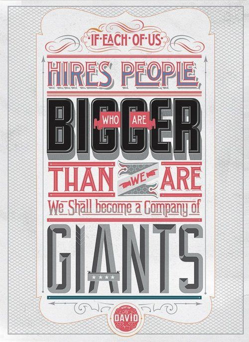 Human Resources, Inspiration, Types Posters, Typography Posters, Quote, David Ogilvy, Giants, Design, Mindfulness Studios