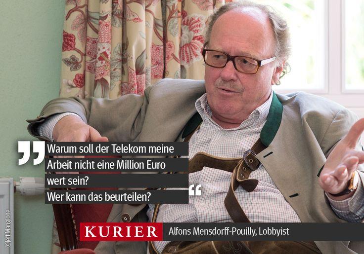 Das Weltbild des Alfons Mensdorff-Pouilly... http://kurier.at/politik/inland/mensdorff-pouilly-anklage-warum-soll-meine-arbeit-nicht-1-million-wert-sein/121.294.291