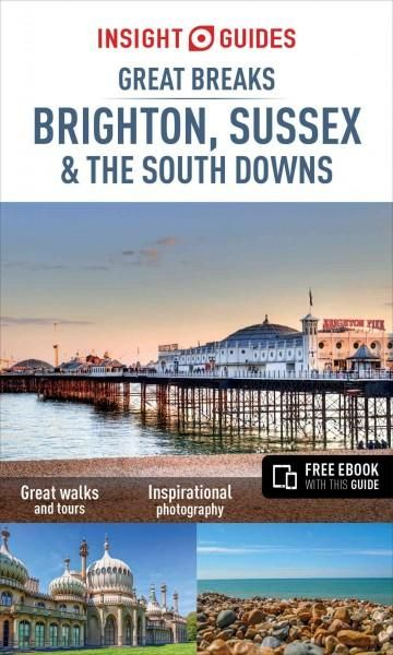 Ideal for on-the-spot use, Great Breaks Brighton, Sussex and the South Downs makes the perfect companion for both first-time and repeat visitors. The Top 10 section is designed to help you get the mos