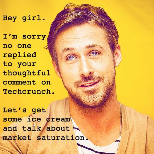 Yes, lets.: Ryan Gosling, Memefrgmi Favorite, Gosling Meme Frg Mi, Gosling Memefrgmi, Favorite Products, Cranky Products, Hey Girls, Meme Frg Mi Favorite, Hey Ryan