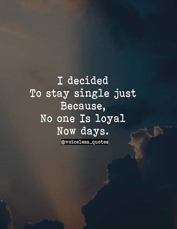 I Decided To Stay Single Single Life Quotes Single Life Quotes Couple Quotes Funny Single Quotes Funny