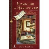 Homicide in Hardcover: A Bibliophile Mystery (Mass Market Paperback)By Kate Carlisle