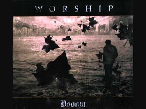 Worship - All I Ever Knew Lie Dead