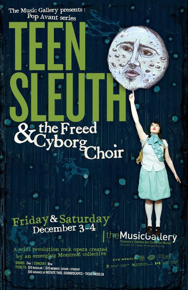 Teen Sleuth & the Freed Cyborg Choir  •  Music Gallery poster  •  designed by jjparé  •  jjpare.tumblr.com