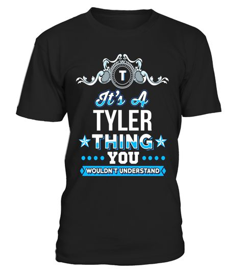 """# It's A Tyler Thing You Wouldn't Understand T-Shirt .  Special Offer, not available in shops      Comes in a variety of styles and colours      Buy yours now before it is too late!      Secured payment via Visa / Mastercard / Amex / PayPal      How to place an order            Choose the model from the drop-down menu      Click on """"Buy it now""""      Choose the size and the quantity      Add your delivery address and bank details      And that's it!      Tags: Unique, great looking and 100%…"""