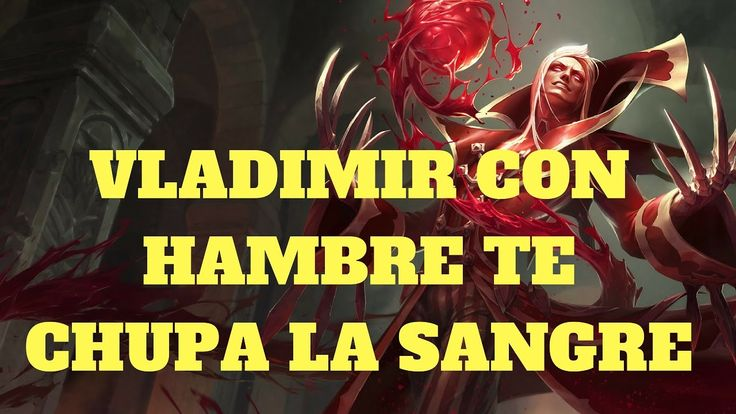 Shaco Build S7: Vladimir Con Hambre Te Chupa La Sangre