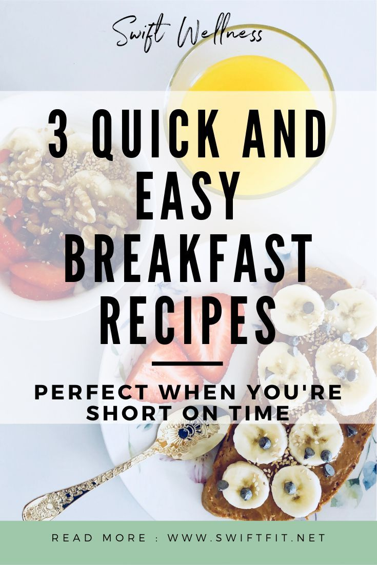 3 Quick And Easy Healthy Breakfast Recipes Healthy Breakfast Recipes Easy Breakfast Recipes Easy Quick Breakfast Recipes Easy