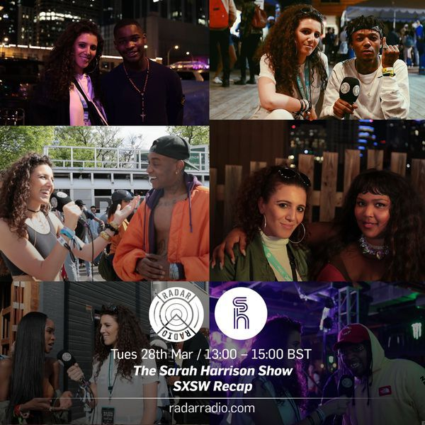 "Check out ""The Sarah Harrison Show (SXSW Recap) - 28th March 2017"" by Radar Radio LDN on Mixcloud"