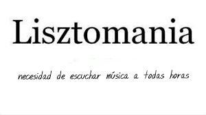 Lisztomanía.