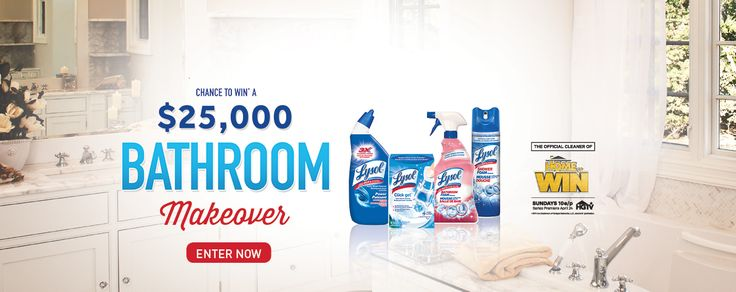 Bathroom Makeover Sweepstakes lysol contest: win bathroom makeover http://www.lavahotdeals