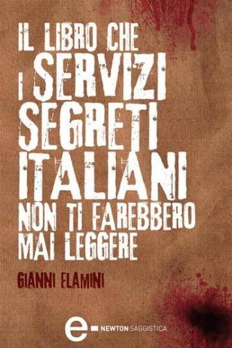 Il #libro che i servizi segreti italiani non  ad Euro 4.99 in #Gianni flamini #Book spionaggio