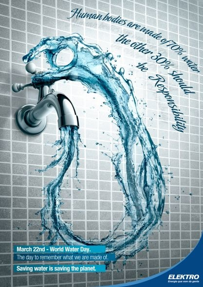 If our body is 70% water, the 30% left must be responsability. March 22. World Water Day. The day we remember what we're made of. To save water is to save the planet, to help ourselves