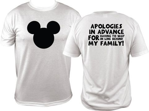 """Planning a family trip to Disney Land or Disney World? If your family is like mine, this shirt is perfect for you! Front of shirt has black Mickey """"DAD"""" head and back of shirt reads """"Apologies in adva"""