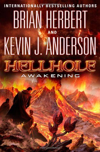Hellhole: Awakening (The Hellhole Trilogy book 2) by Brian Herbert - In this exhiliarting sequel to Brian Herbert and Kevin J. Anderson's Hellhole, the stakes on planet Hallholme have been raised to new heights.   After declaring his independence from the corrupt Constellation, rebel General Adolphus knows the crackdown is coming.  Now he needs to pull together the struggling Hellhole colony, the ever-expanding shadow-Xayan settlement, and his connections with the other Deep Zone worlds...