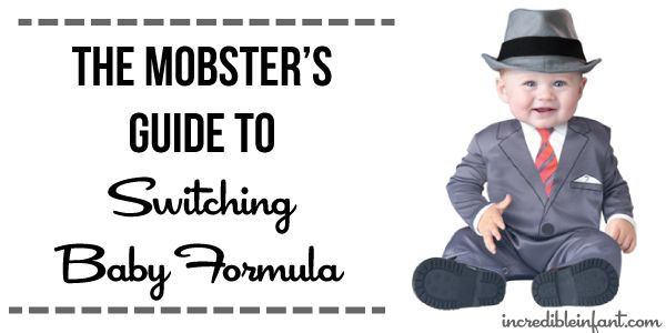 The Mobster's Guide to Switching Baby Formula - the secret to keep the tummy hap