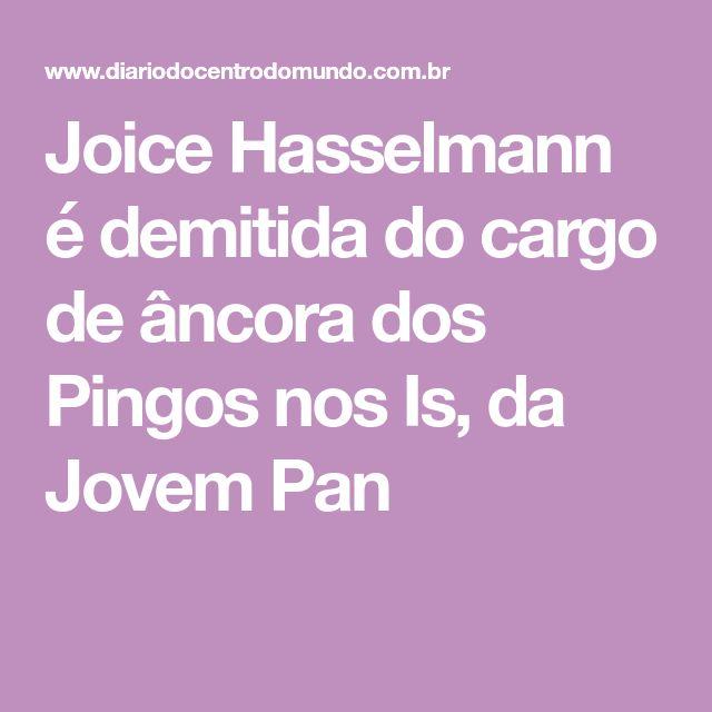 Joice Hasselmann é demitida do cargo de âncora dos Pingos nos Is, da Jovem Pan