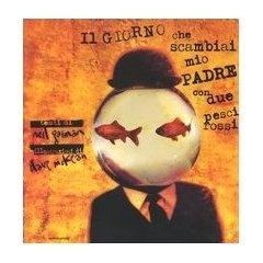 Il giorno che scambiai mio padre con due pesci rossi, testi di Neil Gaiman - Illustrazioni di Dave McKean