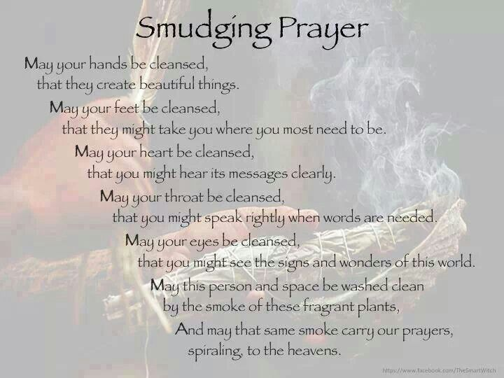 Lovely Smudging Prayer To Get Rid Of Negative Energy?