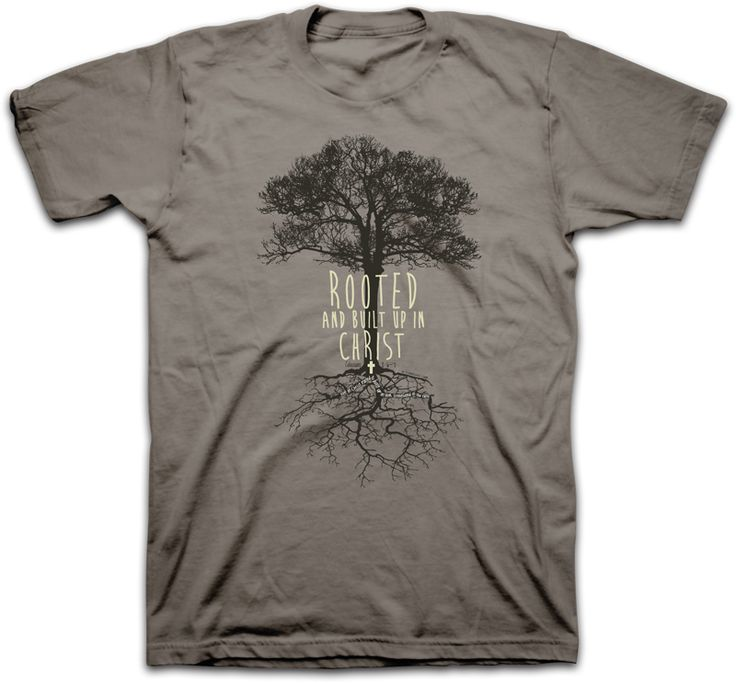 Tru Witness Rooted And Built Up In Christ Christian T Shirt