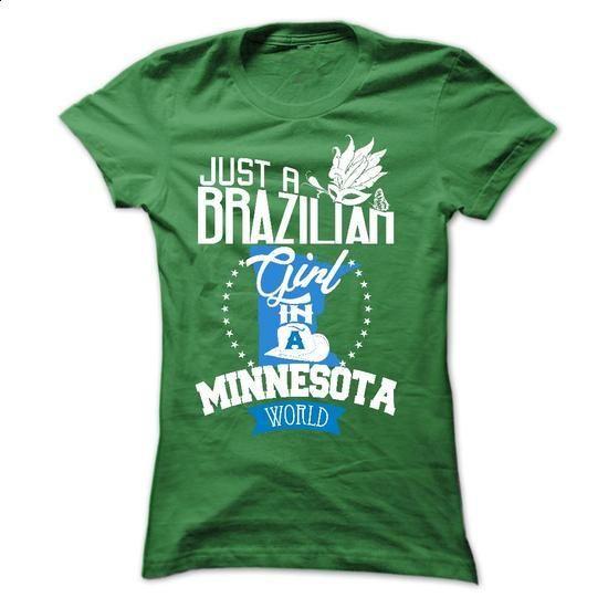 Brazilian girl in MINNESOTA - #white shirts #girls hoodies. I WANT THIS => https://www.sunfrog.com/LifeStyle/Brazilian-girl-in-MINNESOTA-Ladies.html?id=60505