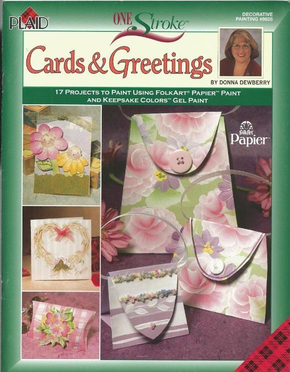 Donna Dewberry Cards And Greetings One Stroke Tole Painting Craft